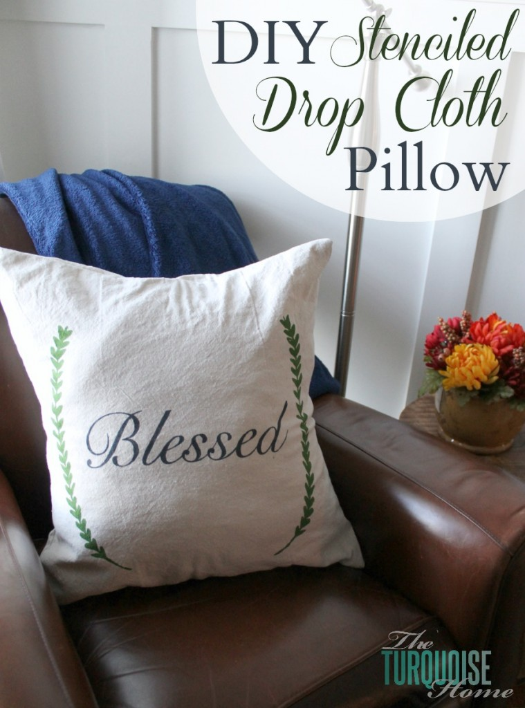 DIY Stenciled Drop Cloth Pillow from The Turquoise Home
