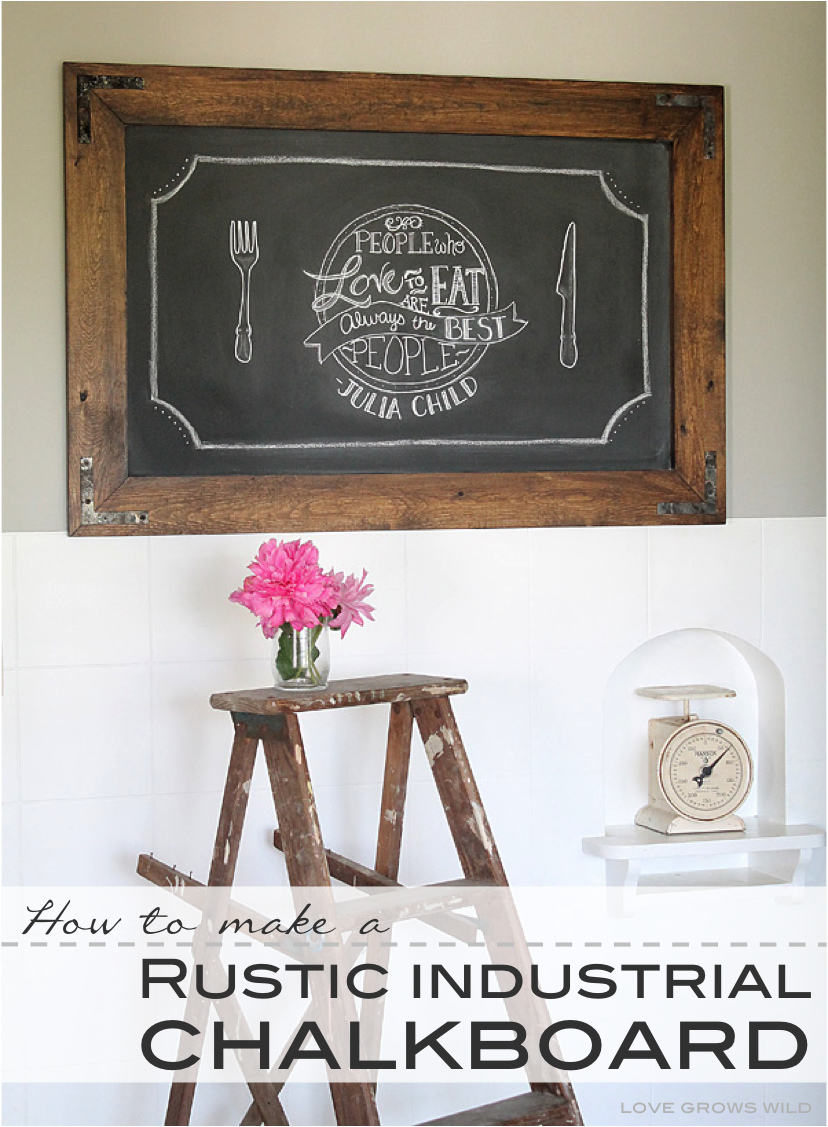 DIY Chalkboard Sign - Love Grows Wild