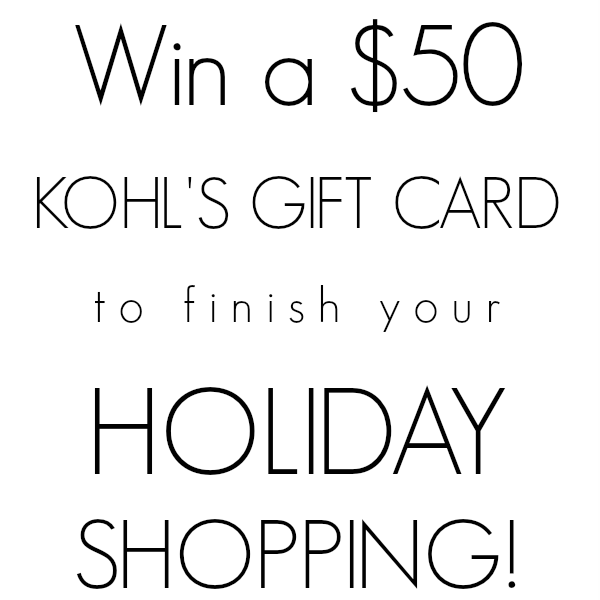 Win a $50 Kohl's Gift Card from LoveGrowsWild.com December 15th - 18th!