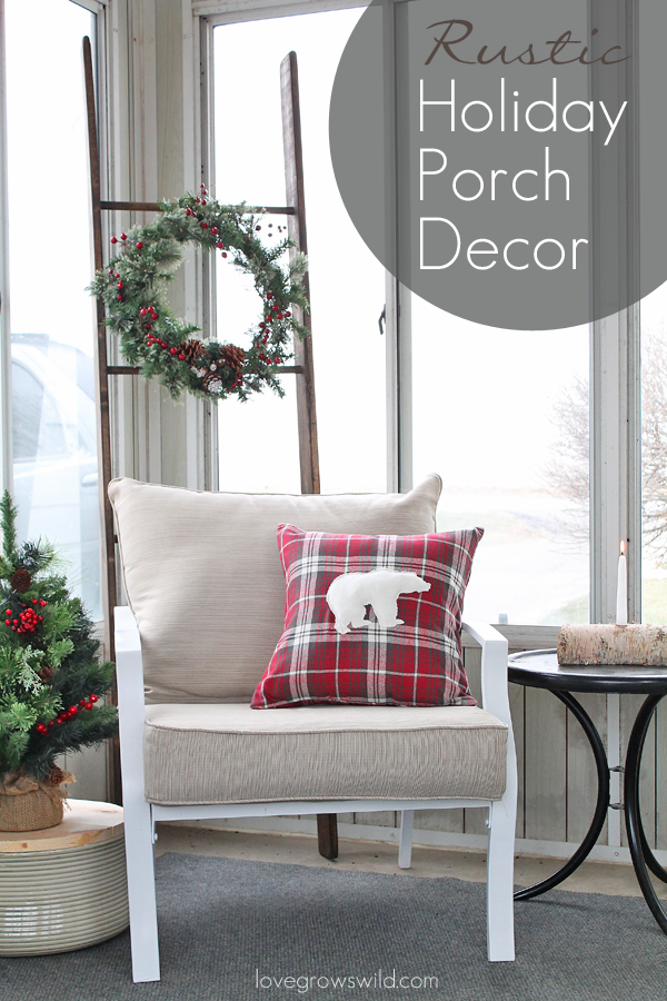 Warm and cozy rustic porch decorated for the holidays!