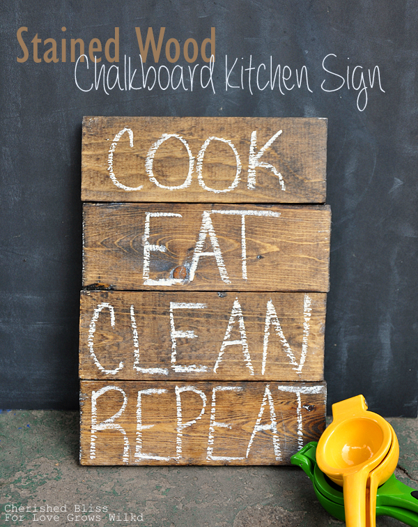 Stained Wood Kitchen Chalkboard Sign