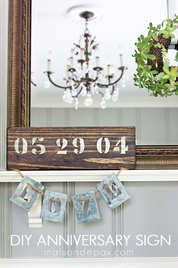 DIY Anniversary Sign - an easy DIY gift idea for weddings, anniversaries, birthdays, and more!   LoveGrowsWild.com
