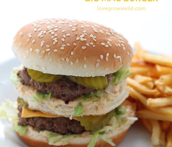 This copycat recipe makes the perfect Big Mac Burger! | LoveGrowsWild.com