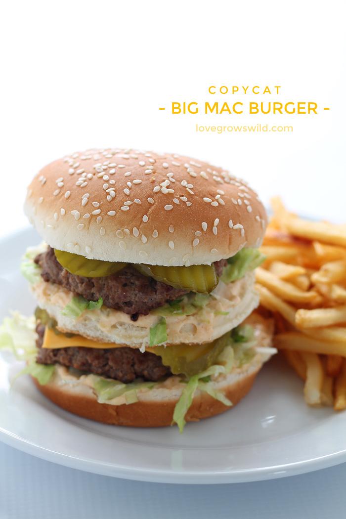 This copycat recipe makes the perfect Big Mac Burger! | LoveGrowsWild.com