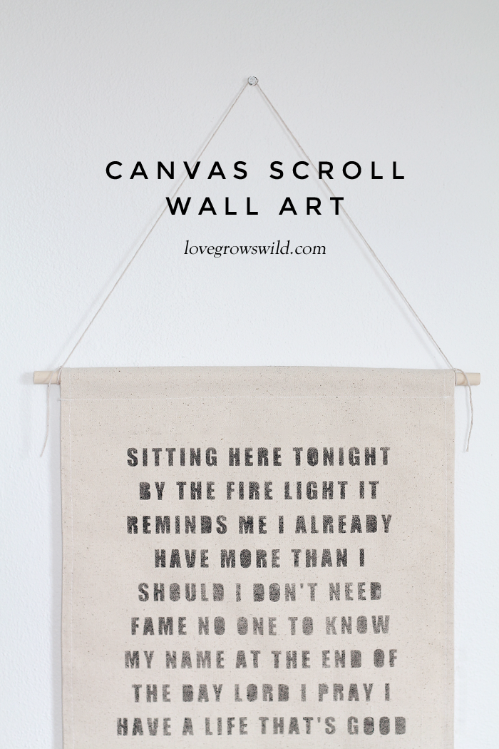 Hang a canvas scroll with your favorite quotes or song lyrics for instant wall art! Details at LoveGrowsWild.com