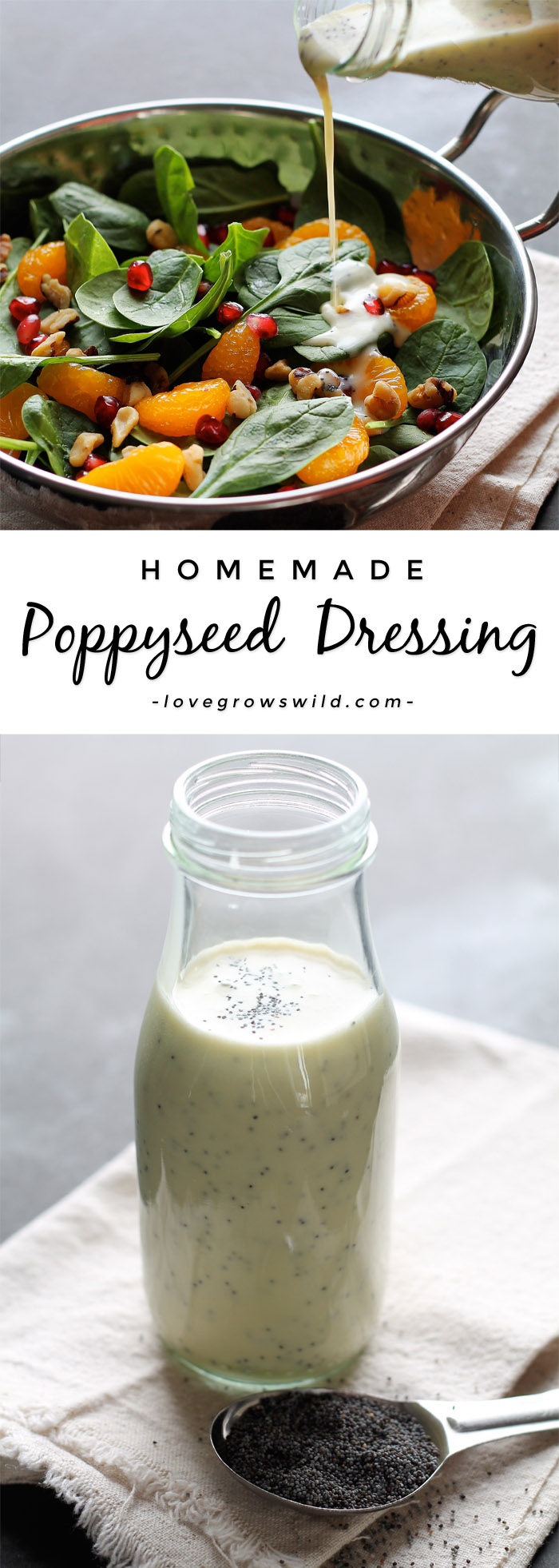 A fresh, healthy Poppyseed Dressing that you can whip up in just seconds! Way better than store-bought! | LoveGrowsWild.com