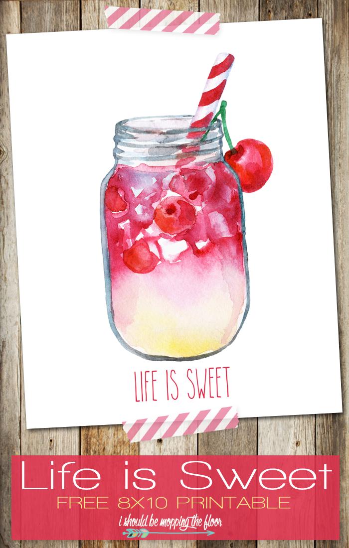life is sweet printable