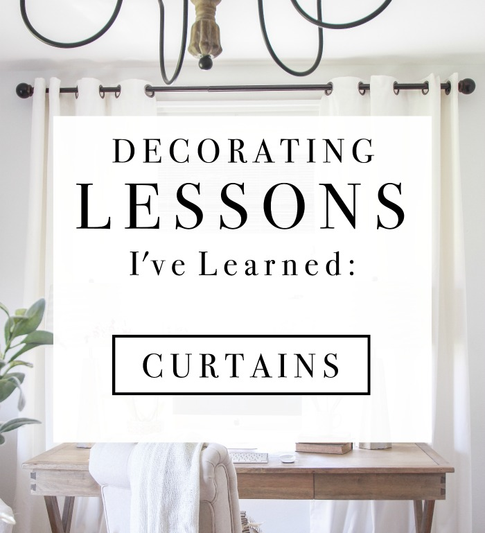 Decorating Lessons I\'ve Learned - Curtains - Love Grows Wild