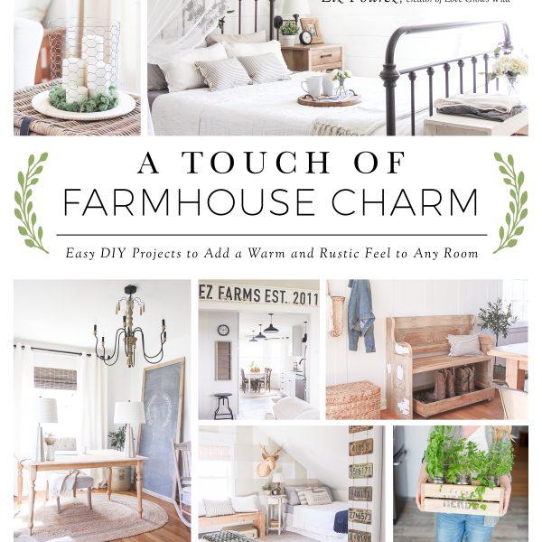 A Touch of Farmhouse Charm cover | LoveGrowsWild.com
