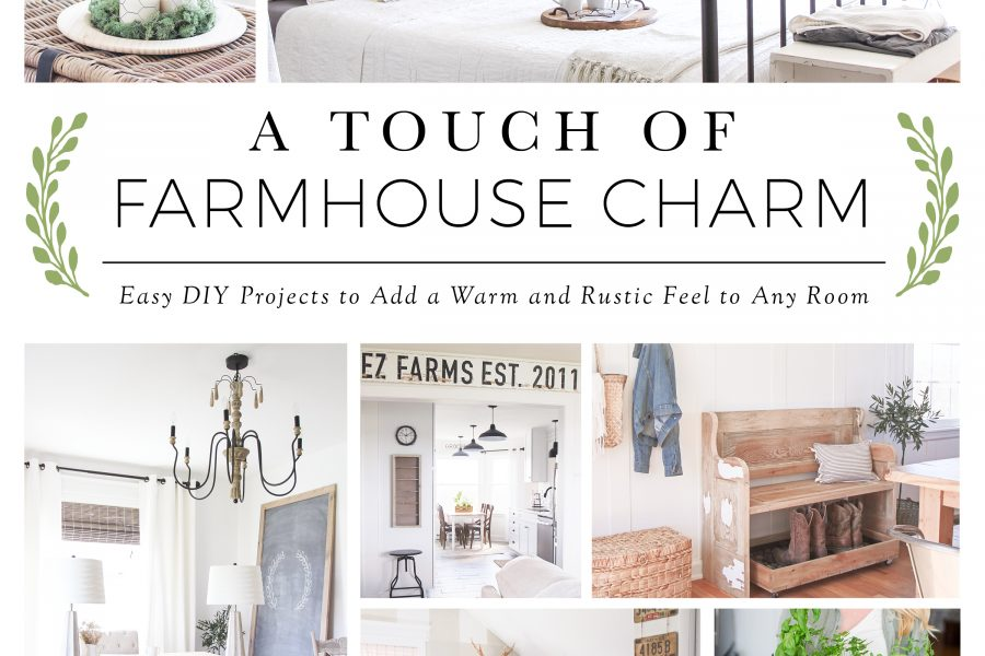 A Touch of Farmhouse Charm cover | LoveGrowsWild.com