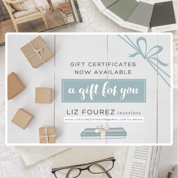 Liz Fourez Interior Gift Certificates Available