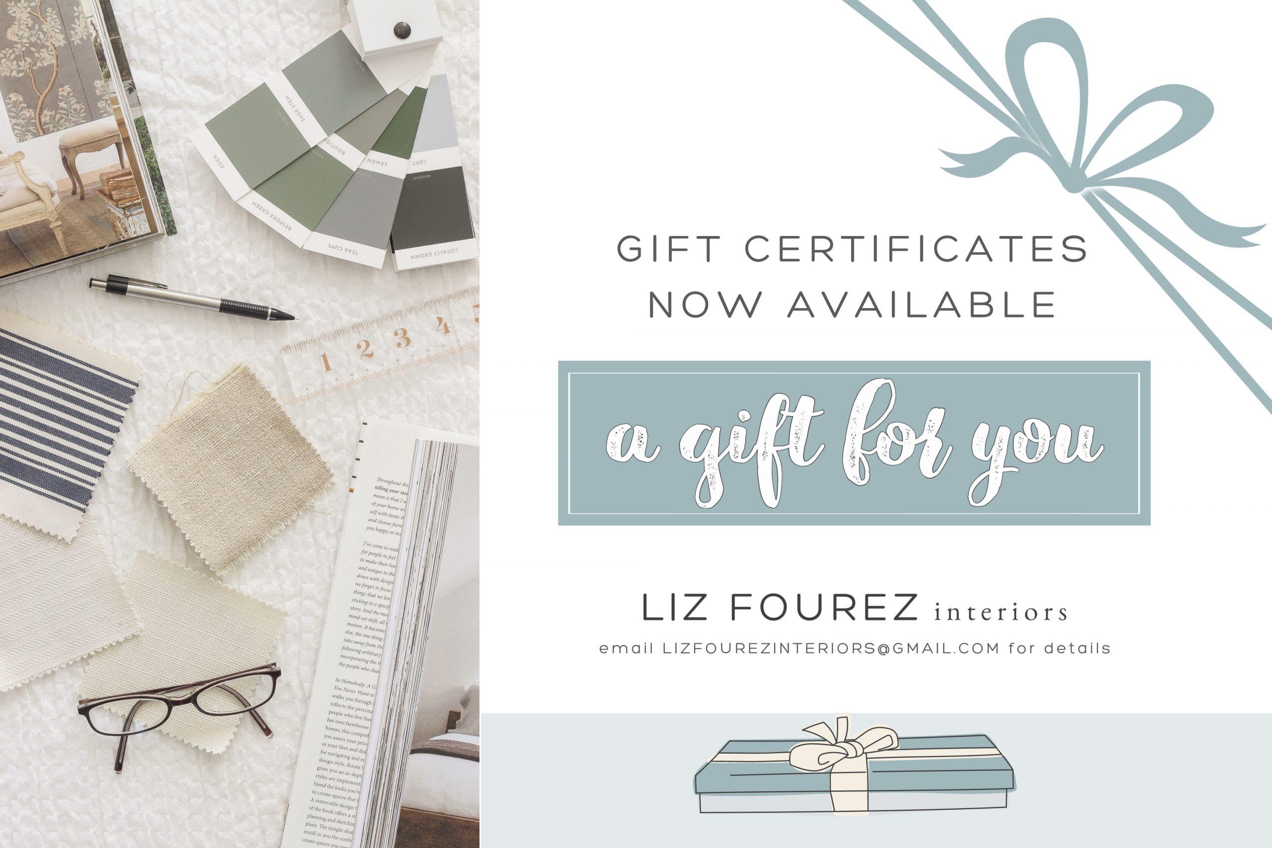 Liz Fourez Interior Gift Certificates Available
